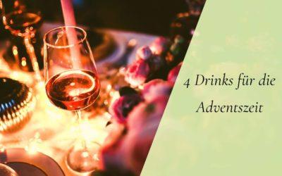 4 Drinks für die Adventszeit