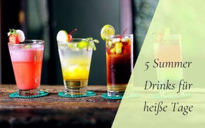 5 Summer Drinks für heißeTage