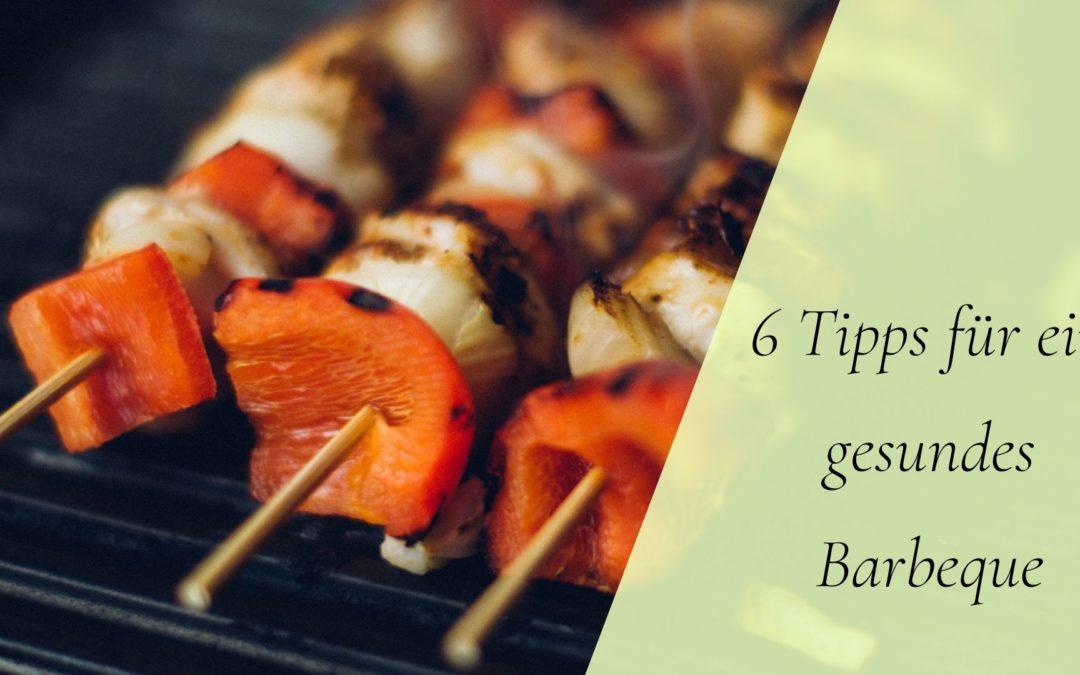 6 Tipps für ein gesundes Barbeque
